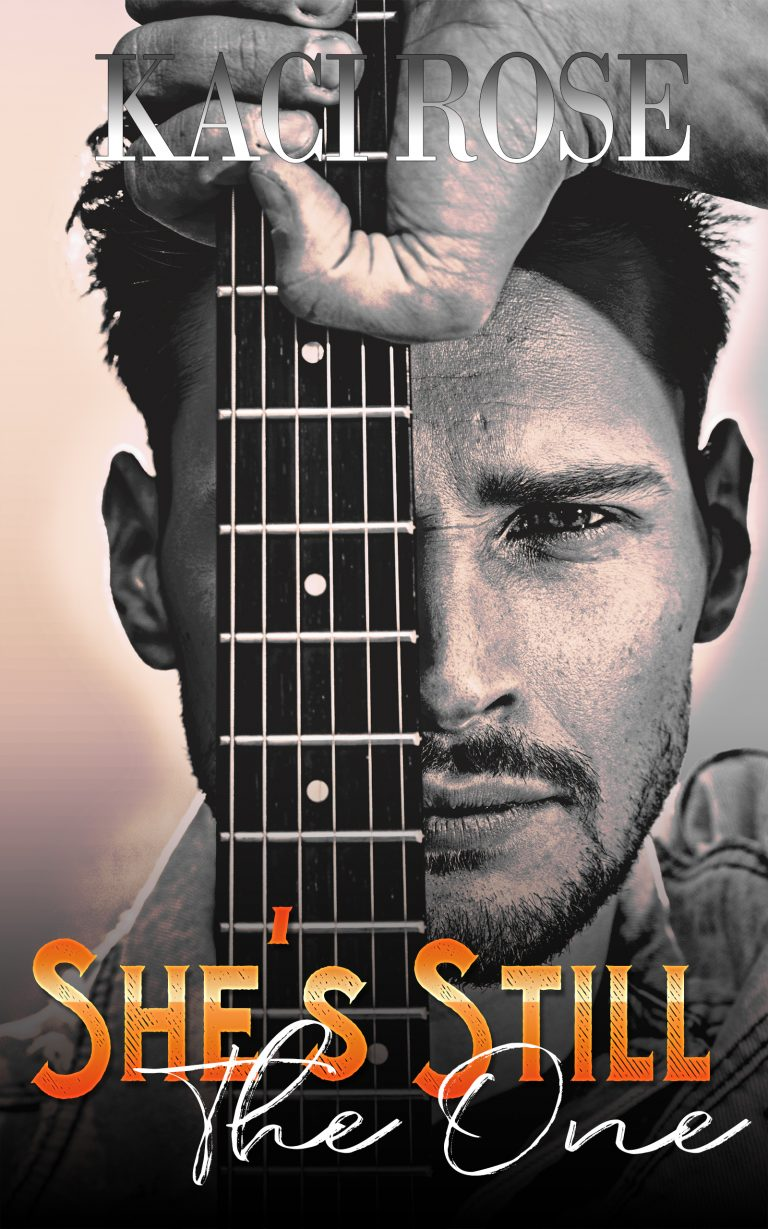 Kaci Rose - She's Still The One - eBook cover
